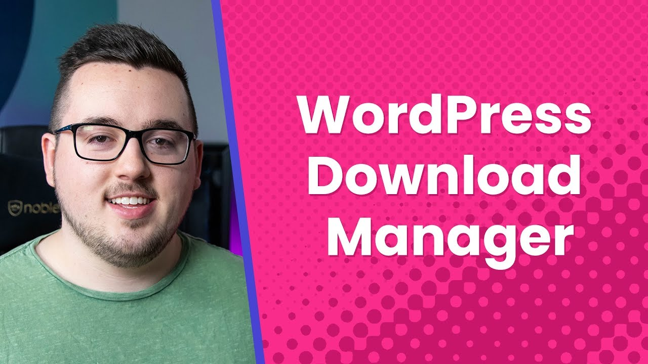 WordPress Download Manager: Plugin Overview and Review