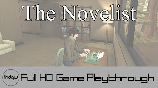 The Novelist - Full Game Playthrough (No Commentary)