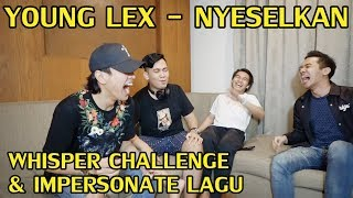 IMPERSONATE LAGU YOUNG LEX - NYESELKAN | NGAKAK PARAH ! MP3