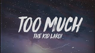 The Kid LAROI - too much (Lyrics)