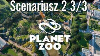 Planet ZOO - Scenariusz 2 - Part #3/3