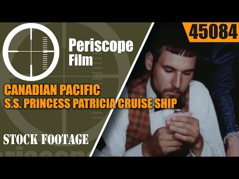 CANADIAN PACIFIC S.S. PRINCESS PATRICIA CRUISE SHIP TO ALASKA PROMOTIONAL FILM 45084