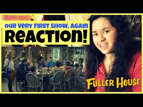 Fuller House | Our Very First Show, Again (Episode 1) | Reaction!