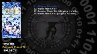 TWO-MIX 8th Single 「Summer Planet No.1」 Catalogue Number: KIDS-35...