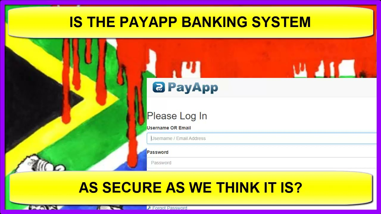 Is The Payapp System Still Safe To Use? Dalbarton - South Africa