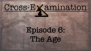 Cross-Examination ( Episode 6 - The Age )