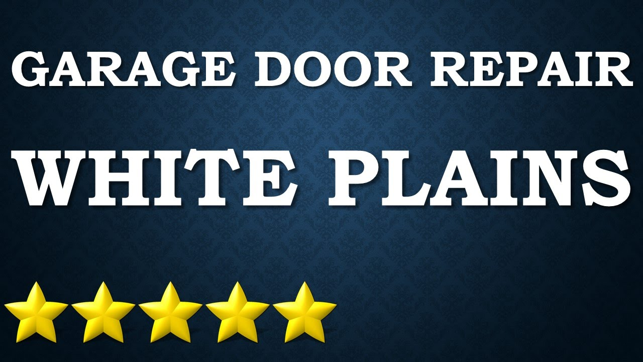 29$ Garage Door White Plains, NY. 914 200 1006