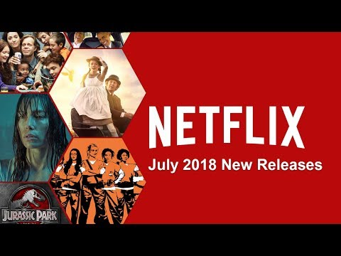 What's New on Netflix: July 2018