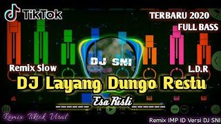 DJ Layang Dungo Restu - LDR X Tarik Sis || Esa Risti Cover || Remix Slow Angklung Fullbass Santay