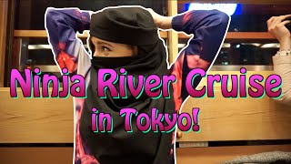 NINJA BOAT CRUISE on Tokyo's Sumida River!