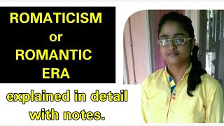 Download Romaticism or Romantic era   in Hindi explanation    Mp3 and Videos
