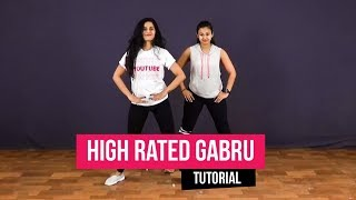 High Rated Gabru I Nawabzaade I Dance Tutorial | Team Naach Choreography