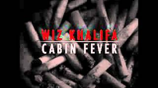 Wiz Khalifa-Cabin Fever(Lyrics)[Download]