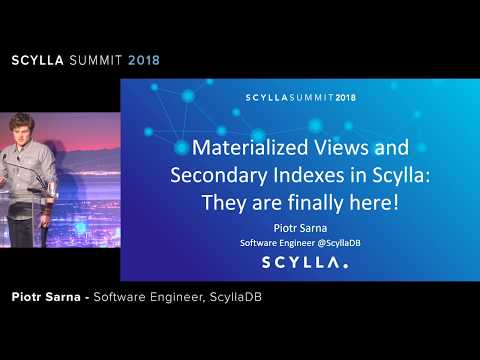 Materialized Views And Secondary Indexes In Scylla