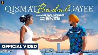 Qismat Badal Gayee Sardool Sikander Free MP3 Song Download 320 Kbps