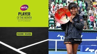 Naomi Osaka | Player of the Month | September 2019