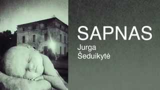 Jurga - Sapnas