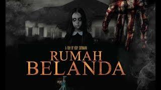 Rumah Belanda Trailer   Horror   Releasing (10 May 2018)   Film Indonesia   Singapore