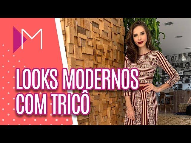 Looks modernos com tricô - Mulheres (26/03/2019)