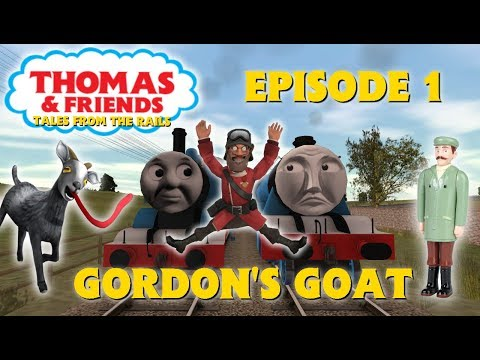 T&F Tales From The Rails S1: Episode 1 Gordon's Goat