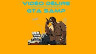 Vidéo Délire - GTA SAMP - Grand Larceny tu connais?