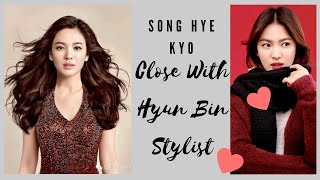 Song Hye Kyo And The Close Relationship With Hyun Bin Stylist