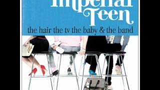 Imperial Teen -  Ivanka