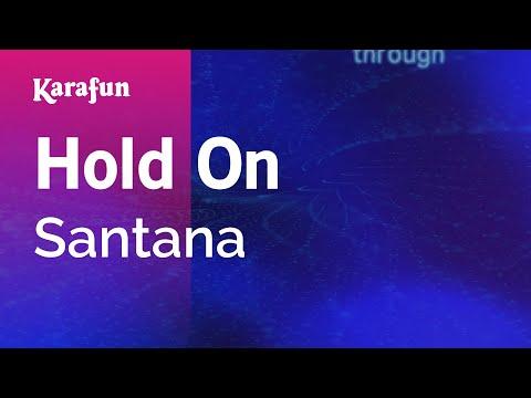 Karaoke Hold On - Santana *