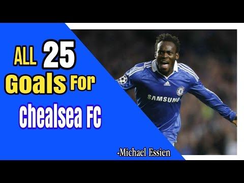 ALL 25 GOALS FOR CHELSEA FC - Michael Essien