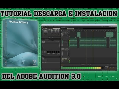 tutorial adobe audition 3 0 descarga instalaci n y. Black Bedroom Furniture Sets. Home Design Ideas