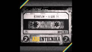 KiraFlow (Argentecnika) - ¡¿QUE?! YouTube Videos
