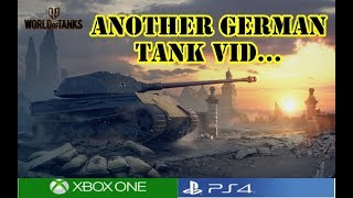 World of Tanks - Another German tank vid...