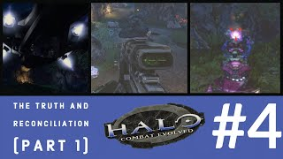 Let's Play | Halo CE | The Truth and Reconciliation (Part 1) - #4
