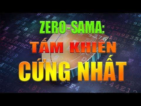 [QV98] ZERO: Total Protection - Tấm khiên cứng nhất!!!