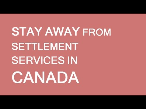 Do not use settlement services. Immigration to Canada. LP Group