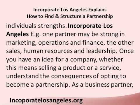 Incorporate Los Angeles Explains How to Find & Structure a Partnership.wmv