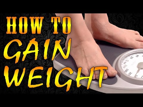 How to gain weight for men and women  [in Hindi] |  वजन कैसे बढ़ाये