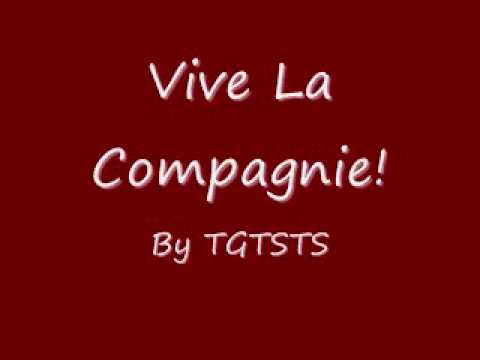 Vive la Compagnie! - By TGTSTS