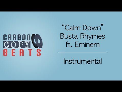Calm Down - Instrumental / Karaoke (In The Style Of Busta Rhymes ft. Eminem)