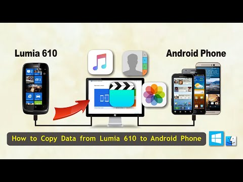 How to Copy Data from Lumia 610 to Android Phone, Sync Lumia 610 with Android