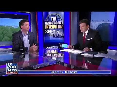 4-26-18 FULL Bret Baier with Fox news Interviews James Comey