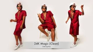Bruno Mars - 24K Magic (Clean Live Lyrics)