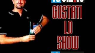 ''GUSTATI LO SHOW''(KUMALIBRE PRODUZIONI)