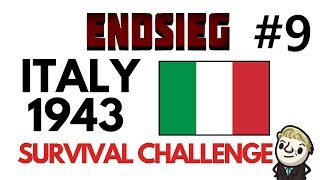 HoI4 - Endsieg - 1943 WW2 Italy - #9 Our last hope broken... but not dead!
