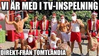 VI ÄR MED I TV-INSPELNING *DIREKT FRÅN TOMTLANDIA*