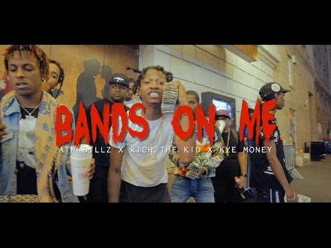 Rich The Kid x Atm Billz x  Kye MoneyBags -