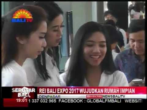 REI BALI EXPO 2017 WUJUDKAN RUMAH IMPIAN