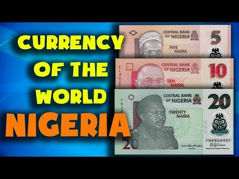 Currency Of The World - Nigeria. Nigerian Naira. Exchange Rates Nigeria.Nigerian Banknotes And Coins