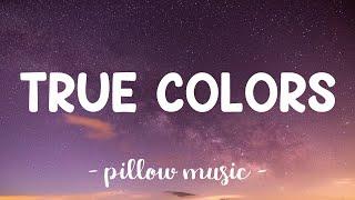 True Colors - Anna Kendrick With Justin Timberlake (Lyrics) 🎵