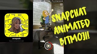 How To Use Snapchat Animated Bitmoji
